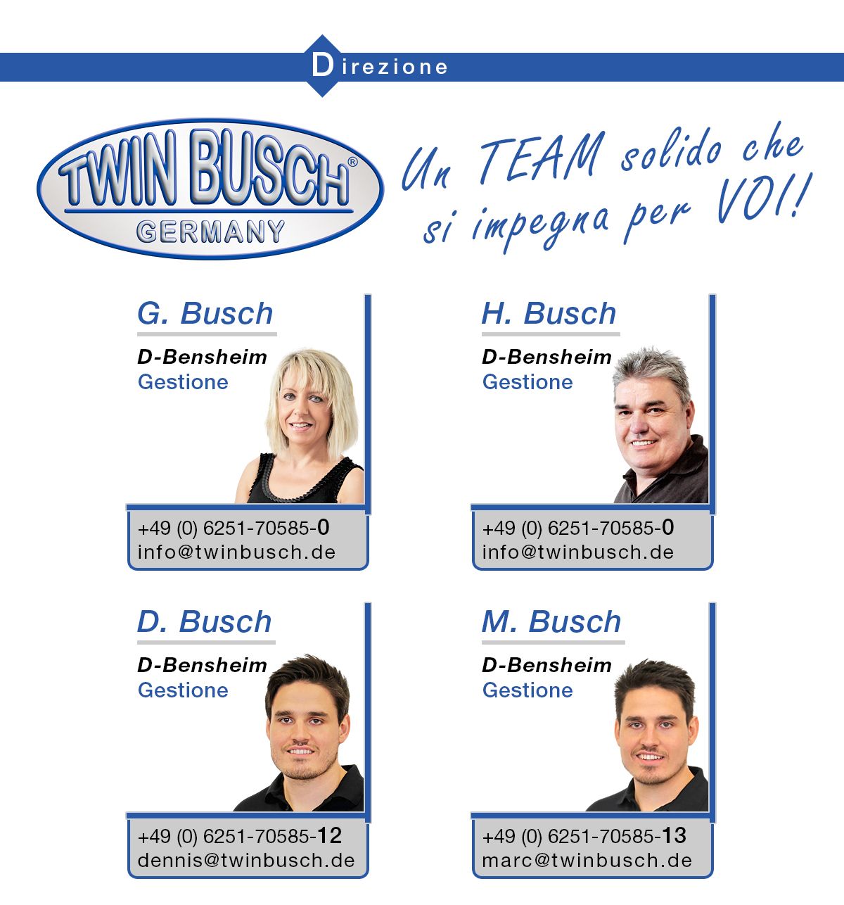 Twin Busch - Team